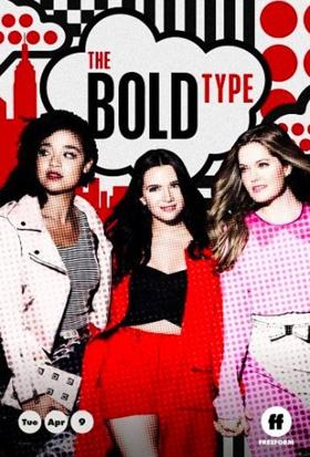 THE BOLD TYPE Season Three Returns April 9