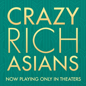 Review Roundup: Critics Weigh In On CRAZY RICH ASIANS