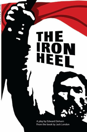 Edward Einhorn's Stage Adaptation of THE IRON HEEL to be Published
