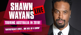 Shawn Wayans Set for Solo Australian Stand-Up Tour in May 2018