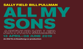 ALL MY SONS Leads April's Top 10 New London Shows