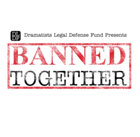 DLDF Will Raise Censorship Awareness with BANNED TOGETHER Concerts Across the US