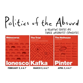 Politics of the Absurd Reading Series Featuring RHINOCEROS, THE TRIAL, and THE HOT HOUSE Set for this Spring at the Baruch Performing Arts Center