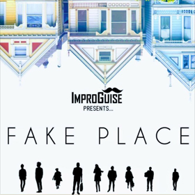ImproGuise Presents: FAKE PLACE At Alexander Upstairs