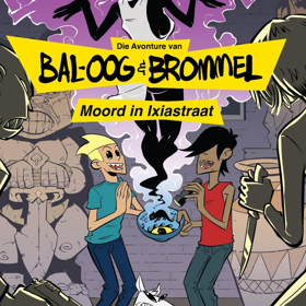 Bal-Oog En Brommel: Moord In Ixiastraat Comes to Alexander Upstairs