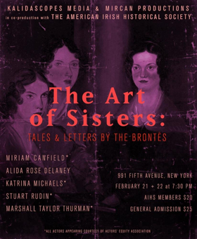 THE ART OF SISTERS: Tales & Letters By The Brontës Comes To The American Irish Historical Society