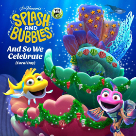 Hear the First Single from the Hit PBS Kids Series SPLASH AND BUBBLES