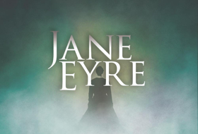 Cleveland Musical Theatre Presents World Premiere Of Revised JANE EYRE