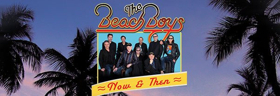 The Beach Boys' Then & Now Tour Heads to the Majestic Theatre