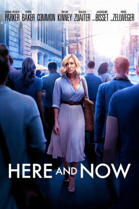 HERE AND NOW Starring Sarah Jessica Parker Arrives on DVD January 22nd