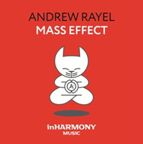 Andrew Rayel's 'Mass Effect' Out Now On inHarmony Music