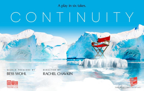 Climate Change Play CONTINUITY Begins Performances At Manhattan Theatre Club On May 8