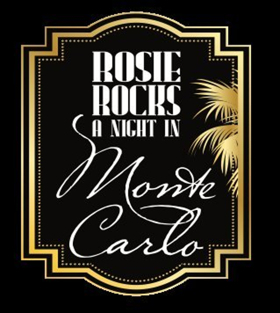 25th Annual ROSIE ROCKS A NIGHT IN MONTE CARLO to Benefit The Rose Theater