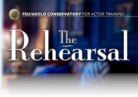 FSU/Asolo Conservatory Presents THE REHEARSAL