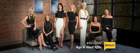 They're Back! THE REAL HOUSEWIVES OF NEW YORK CITY Premieres 4/4 on Bravo