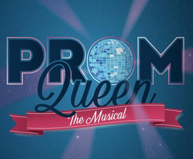 Ontario School Board Votes To Restore Funding to PROM QUEEN The Musical Following Backlash