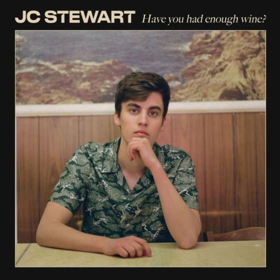Irish Singer-Songwriter JC Stewart Shares New Single HAVE YOU HAD ENOUGH WINE?
