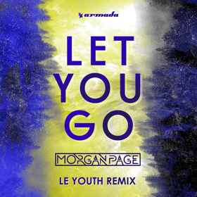 Le Youth Releases Remix of Morgan Page's 'Let You Go'