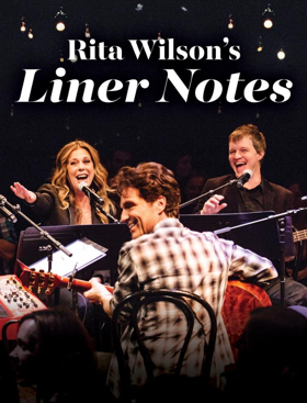 Review: RITA WILSON'S LINER NOTES Spotlights Stories Behind the Songs
