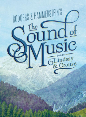 BWW Previews: THE SOUND OF MUSIC at The Playhouse