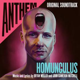 John Cameron Mitchell, Bryan Weller to Release 'Anthem: Homunculus' Soundtrack Featuring Cynthia Erivo, Patti LuPone