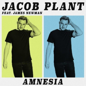 Jacob Plant Joins Forces With James Newman On Brand New Single AMNESIA