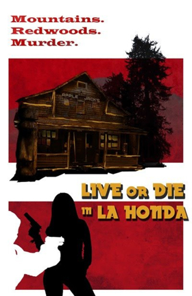 Film Noir Crime Drame LIVE OR DIE IN LA HONDA hits North American VOD platforms March 13