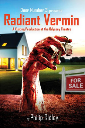 Philip Ridley's RADIANT VERMIN Mixes Comedy, Horror in L.A. Premiere