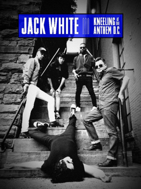 Jack White's Live Concert Film and EP KNEELING AT THE ANTHEM D.C. Out Today
