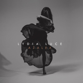 Lydia Luce Releases First Full-Length Album AZALEA