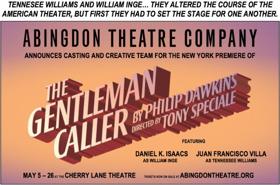Abingdon Theatre Co Announces Cast of THE GENTLEMAN CALLER