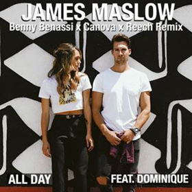 Benny Benassi Joins James Maslow on ALL DAY Remix ft. Dominique, Canova and Reech