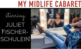 BWW Review: MY MIDLIFE CABARET a Showstopping Event