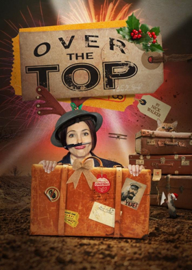 OVER THE TOP Serves Up Suffragette-Themed Silliness at the Belgrade Theatre