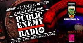 Public Enemy Radio To Headline Toronto's Festival Of Beer