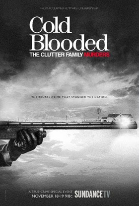 Sundance TV Premieres True Crime Docu-Series COLD BLOODED: THE CLUTTER FAMILY MURDERS, Today