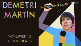 Demetri Martin Brings Stand Up Tour to the Eccles