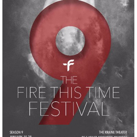 The Fire This Time Festival Welcomes Four Playwrights to New Works Lab