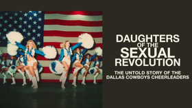 Starz Acquires DAUGHTERS OF THE SEXUAL REVOLUTION Documentary