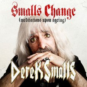 Spinal Tap Bassist Derek Smalls' Solo Debut SMALLS CHANGE (MEDITATIONS UPON AGEING) Out April 13