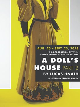 Actor's Express Announces Co-Production, A DOLL'S HOUSE, PART 2, with Aurora Theatre