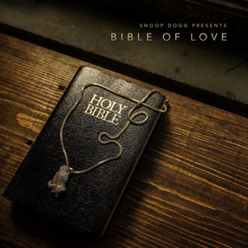 Snoop Dogg's BIBLE OF LOVE Available Everywhere