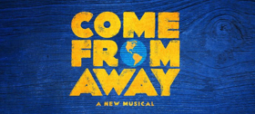 COME FROM AWAY Newfoundland Concerts Sell Out Amid 'Ticket Mania'