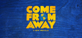 COME FROM AWAY Tickets On Sale Now in Omaha