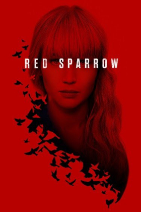 Spy Thriller RED SPARROW Now Available on Digital and Movies Anywhere