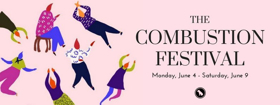 The Bad Dog Theatre Company Presents the 2018 COMBUSTIONfestival