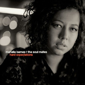 Mahalia Barnes + The Soul Mates Confirm Release Date For Their New Album HARD EXPECTATIONS