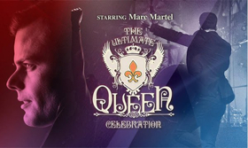 The Ultimate Queen Celebration Starring Marc Martel to Come to The VETS