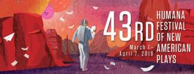 Actors Theatre Announces 43rd Humana Festival Of New American Plays