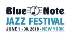 Sony Presents Blue Note Jazz Festival Announces 2018 Lineup